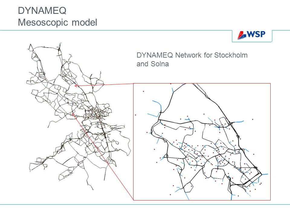 DYNAMEQ Mesoscopic model DYNAMEQ Network for Stockholm and Solna