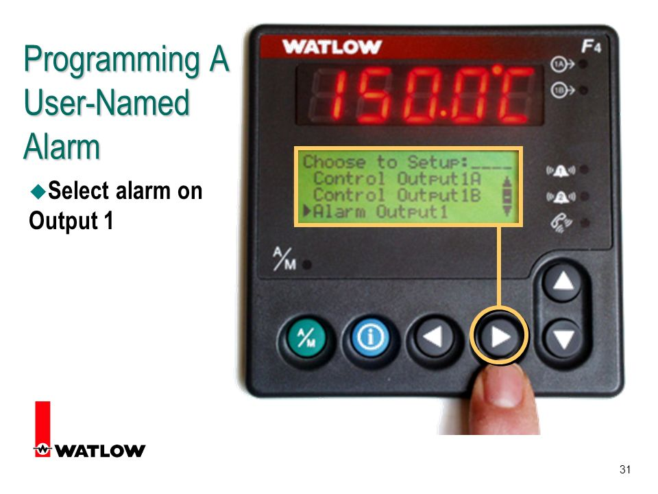31 Programming A User-Named Alarm u Select alarm on Output 1