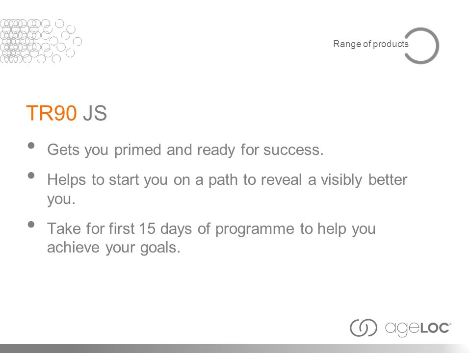 Gets you primed and ready for success. Helps to start you on a path to reveal a visibly better you. Take for first 15 days of programme to help you ac