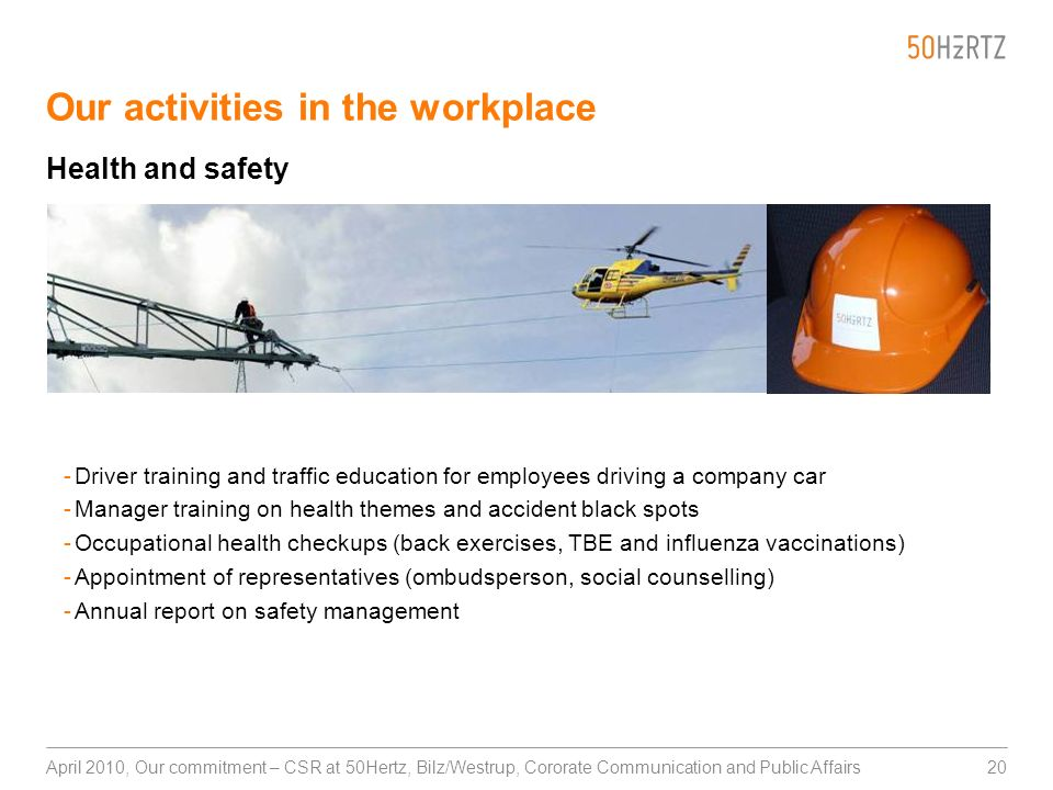 20April 2010, Our commitment – CSR at 50Hertz, Bilz/Westrup, Cororate Communication and Public Affairs Our activities in the workplace -Driver trainin