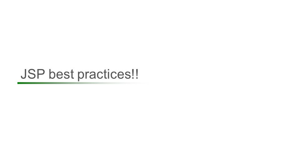 JSP best practices!! 15