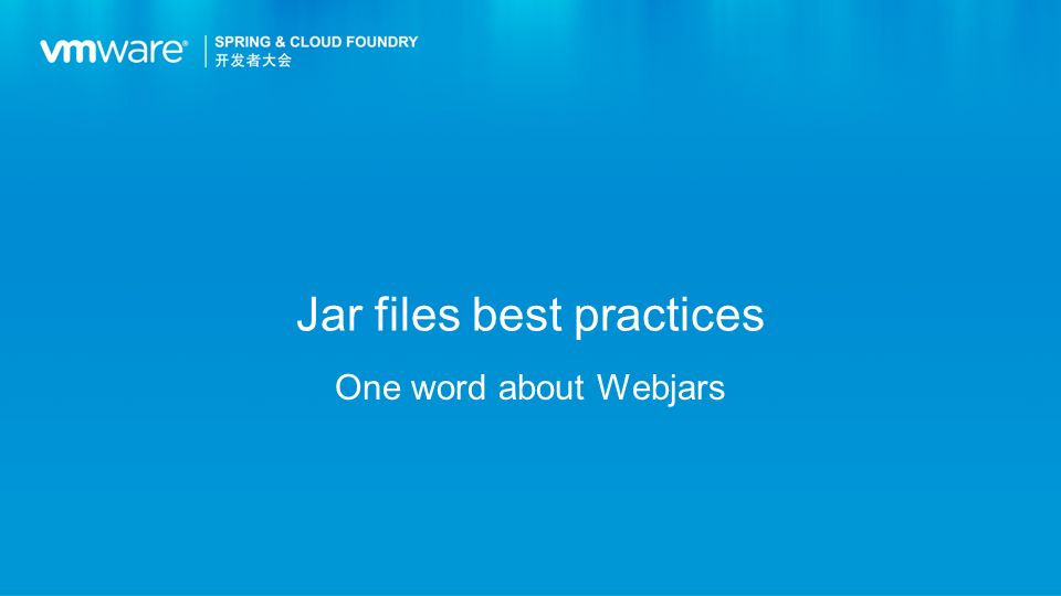 Jar files best practices One word about Webjars