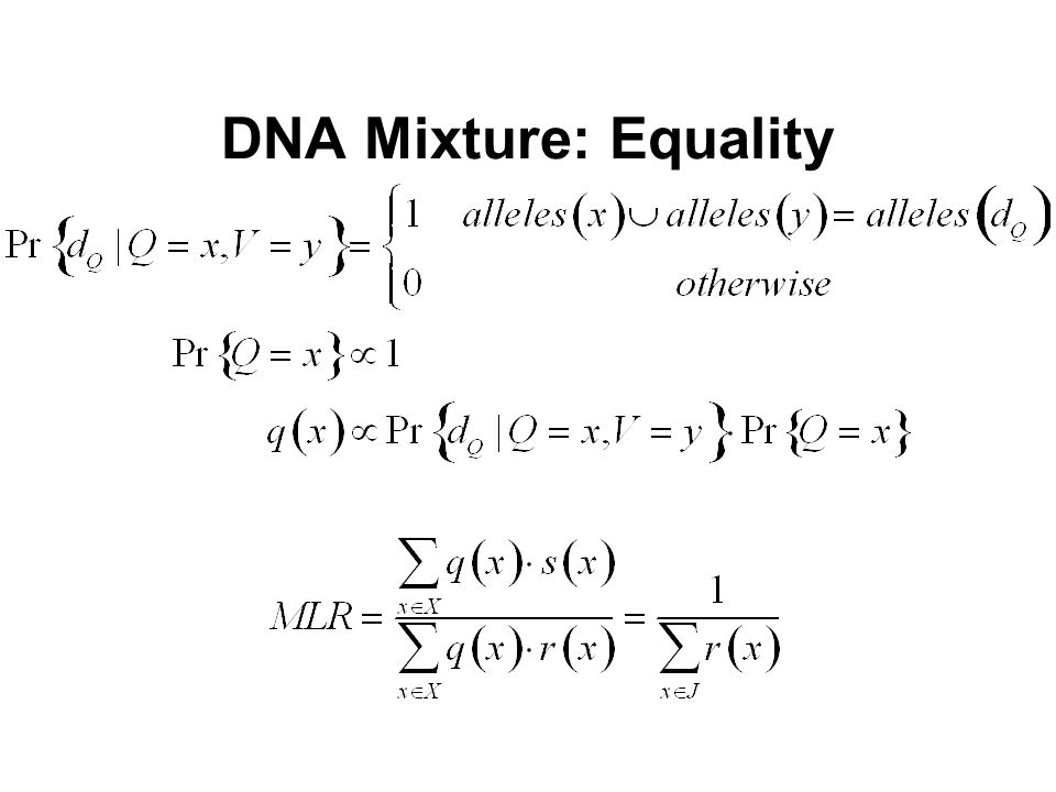 DNA Mixture: Equality