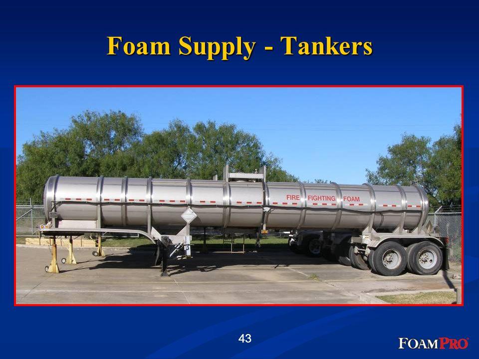 43 Foam Supply - Tankers
