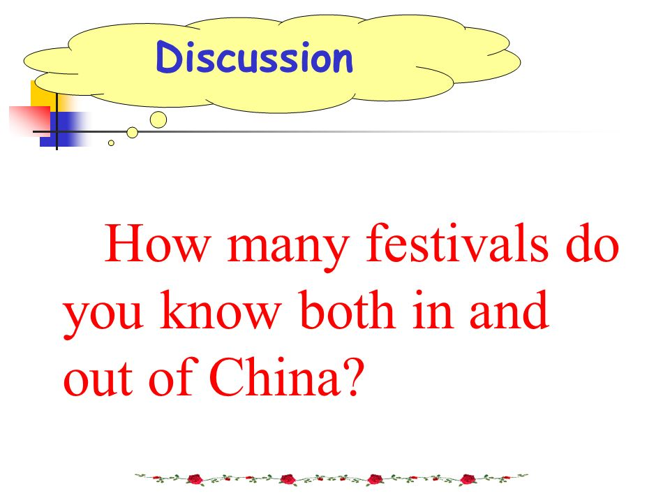 How many festivals do you know both in and out of China? Discussion