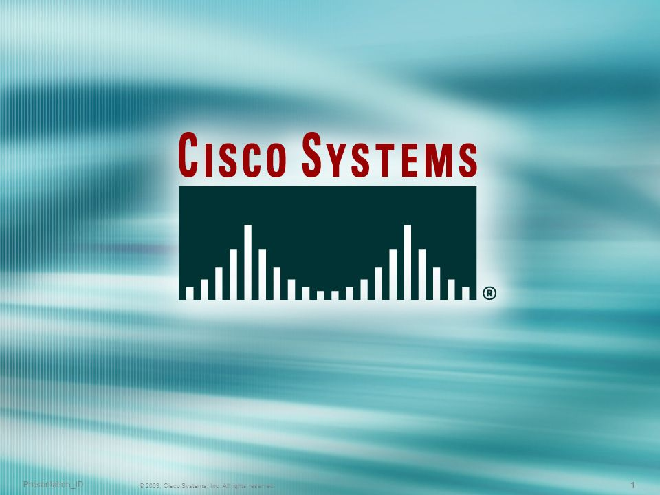 111 © 2003, Cisco Systems, Inc. All rights reserved. Presentation_ID