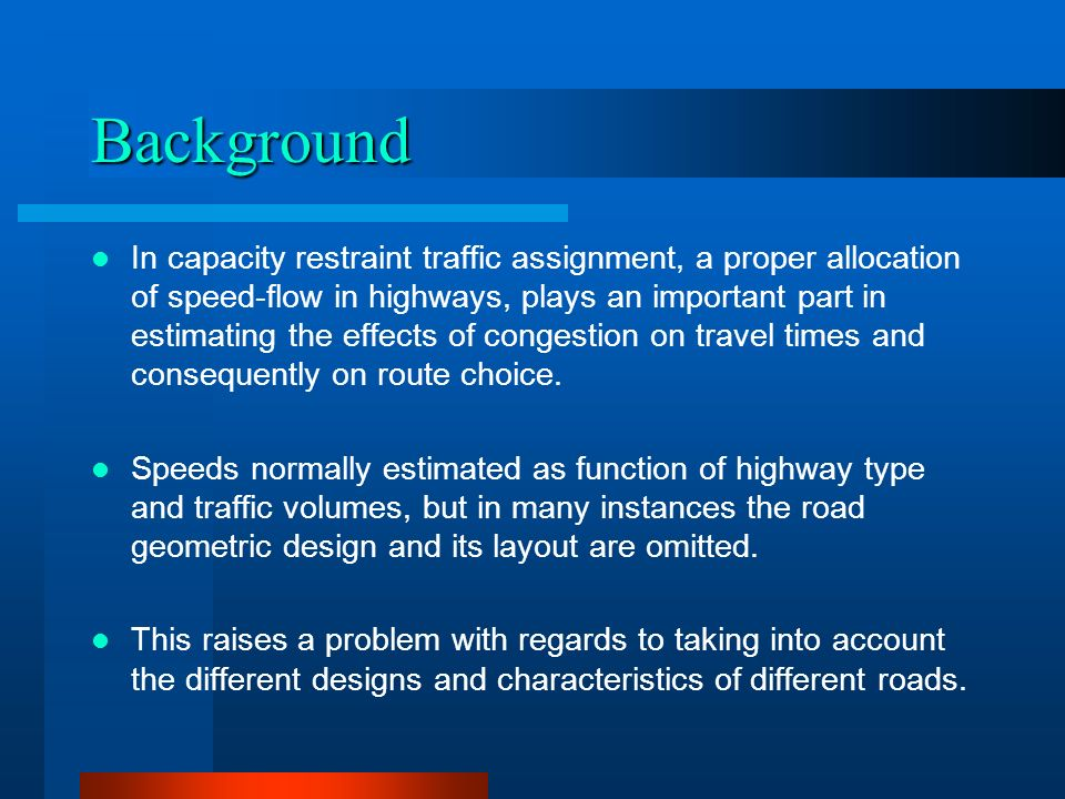 Background In capacity restraint traffic assignment, a proper allocation of speed-flow in highways, plays an important part in estimating the effects of congestion on travel times and consequently on route choice.
