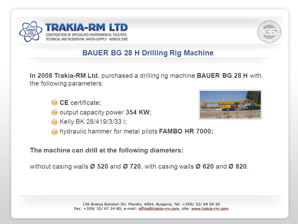 BAUER BG 28 H Drilling Rig Machine In 2008 Trakia-RM Ltd.