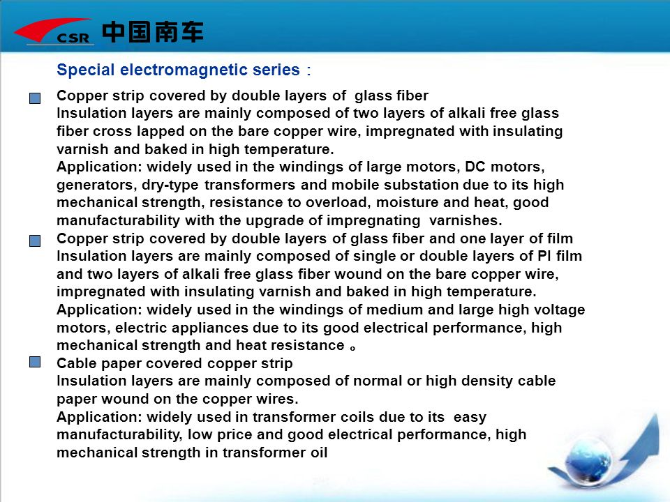 Copper strip covered by double layers of glass fiber Insulation layers are mainly composed of two layers of alkali free glass fiber cross lapped on th