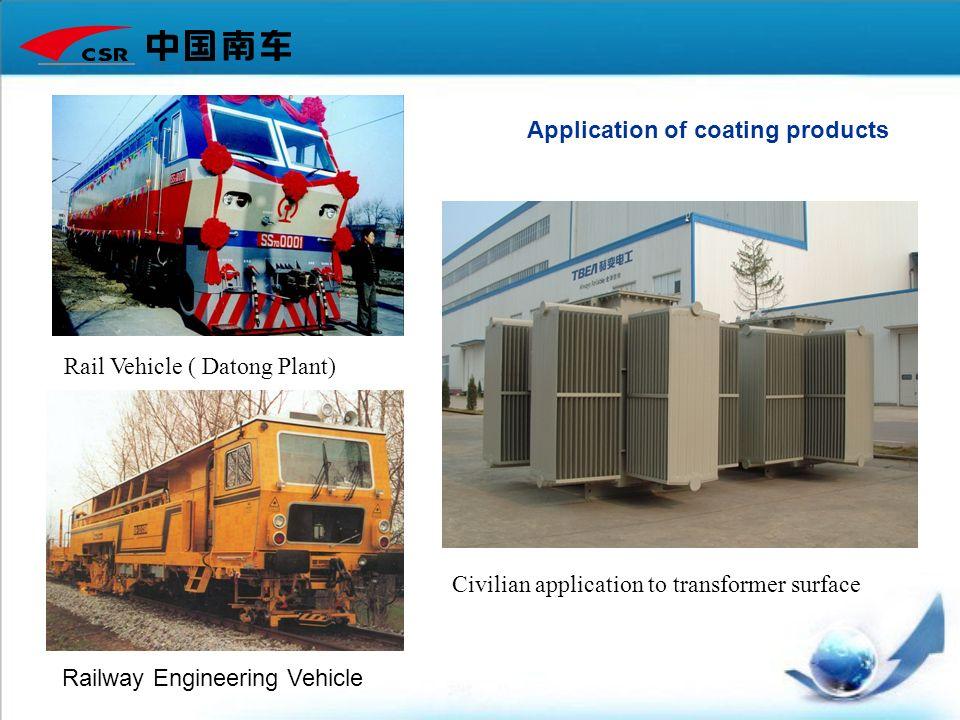 Railway Engineering Vehicle Rail Vehicle ( Datong Plant) Civilian application to transformer surface