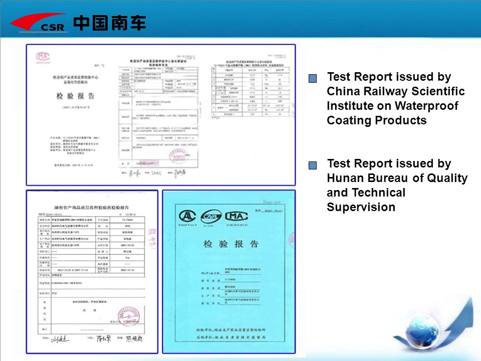 Test Report issued by China Railway Scientific Institute on Waterproof Coating Products Test Report issued by Hunan Bureau of Quality and Technical Su