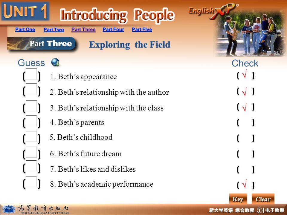 Guess Check 1. Beths appearance 2. Beths relationship with the author 3. Beths relationship with the class 4. Beths parents 5. Beths childhood 6. Beth