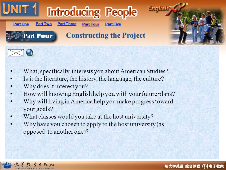 What, specifically, interests you about American Studies? Is it the literature, the history, the language, the culture? Why does it interest you? How