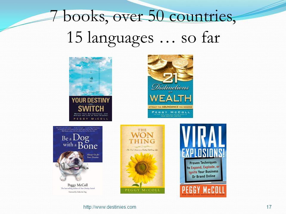 7 books, over 50 countries, 15 languages … so far http://www.destinies.com17