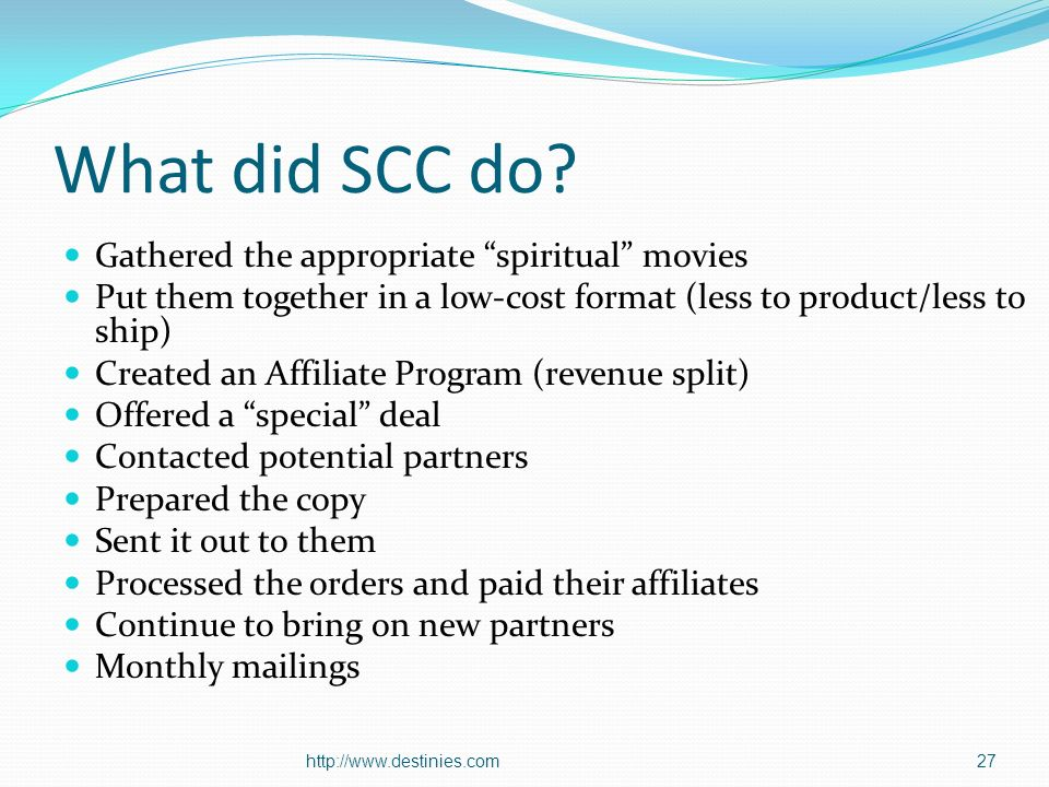 What did SCC do? Gathered the appropriate spiritual movies Put them together in a low-cost format (less to product/less to ship) Created an Affiliate
