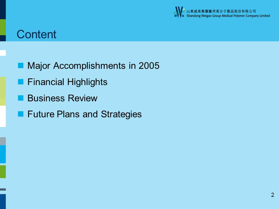 2 Content Major Accomplishments in 2005 Financial Highlights Business Review Future Plans and Strategies