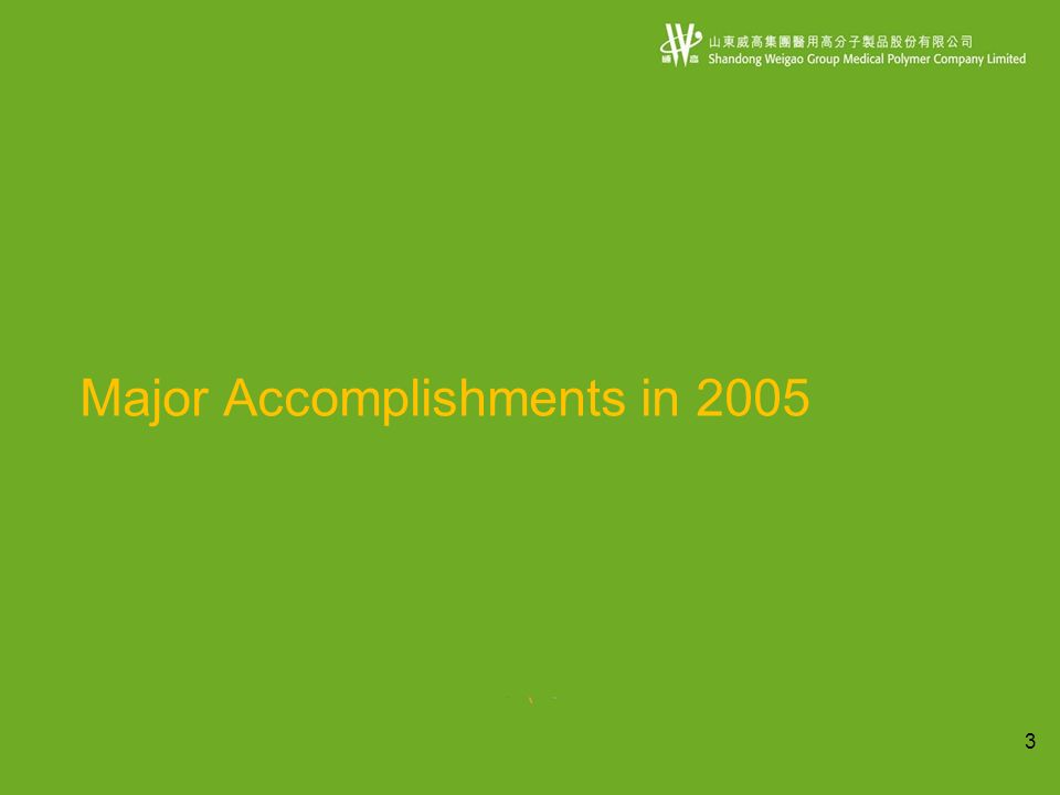 3 Major Accomplishments in 2005