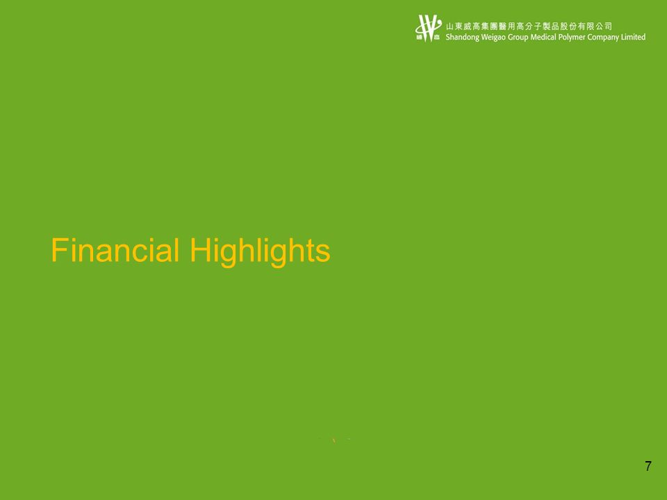7 Financial Highlights
