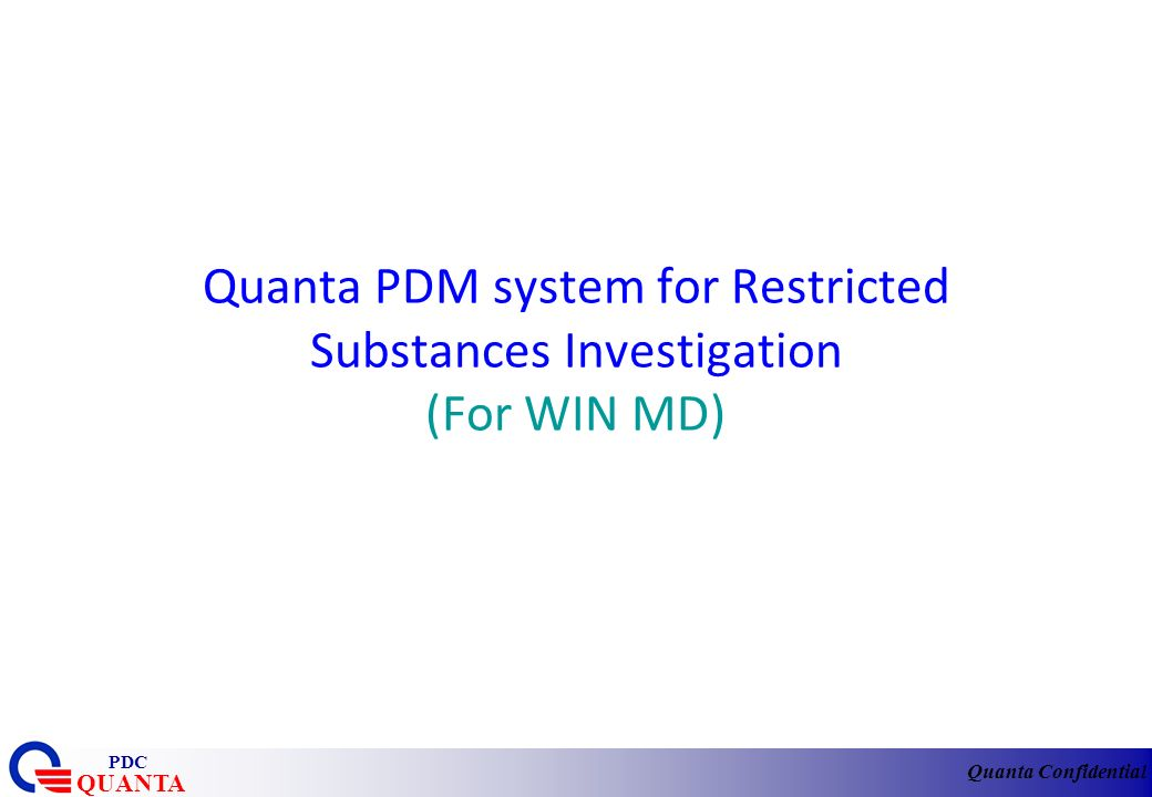 Quanta Confidential QUANTA PDC 2 Quanta MD type introduction Meaning for three types of MD: MD coding MDYYYYMM-XXXX (for example) MD200905-2032 NEOYYYYMM-XXX ( for example) NEO200708-1011 WINYYYYMM-XXX (example )WIN200708-0030 MD coding meaning Quanta (QCI) common MD.