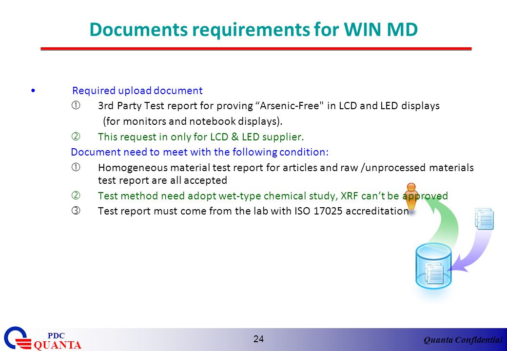 Quanta Confidential QUANTA PDC 24 Documents requirements for WIN MD Required upload document 3rd Party Test report for proving Arsenic-Free