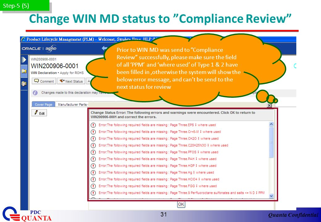 Quanta Confidential QUANTA PDC 31 Change WIN MD status to Compliance Review Step-5 (5) Prior to WIN MD was send to Compliance Review successfully, ple