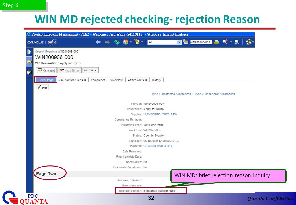 Quanta Confidential QUANTA PDC 32 WIN MD rejected checking- rejection Reason WIN MD: brief rejection reason inquiry Step-6