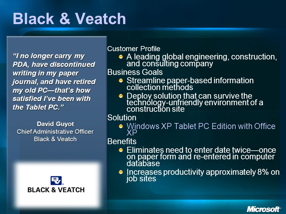 Black & Veatch Customer Profile A leading global engineering, construction, and consulting company Business Goals Streamline paper-based information c