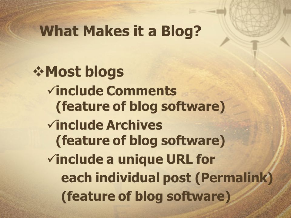 What Makes it a Blog.