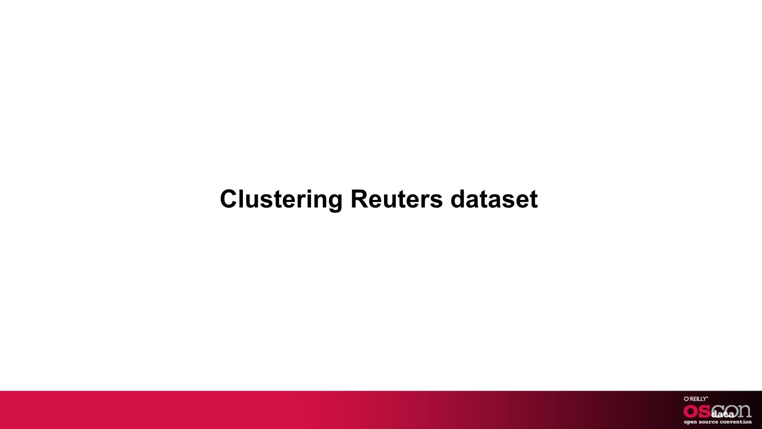 Clustering Reuters dataset