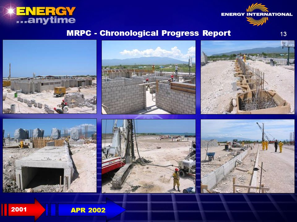 13 MRPC - Chronological Progress Report 2001 APR 2002