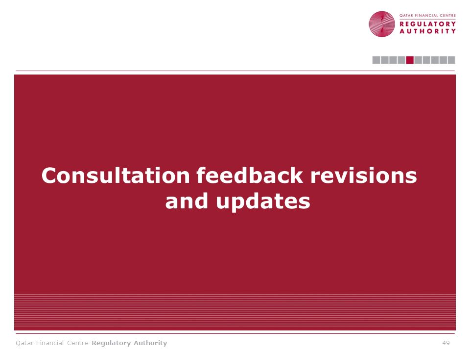 Qatar Financial Centre Regulatory Authority Consultation feedback revisions and updates 49