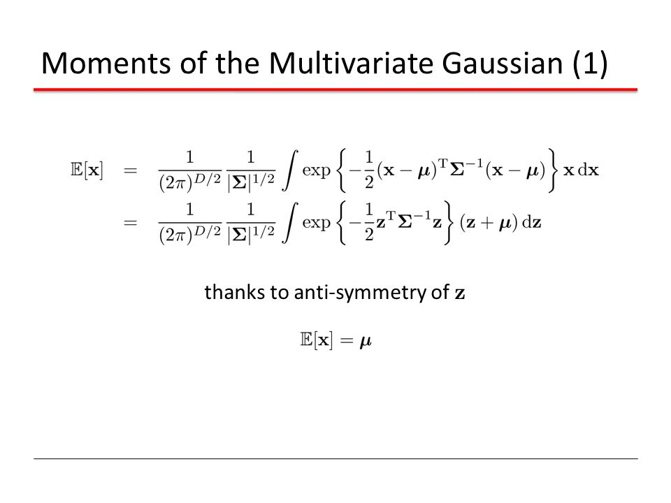 Moments of the Multivariate Gaussian (1) thanks to anti-symmetry of z