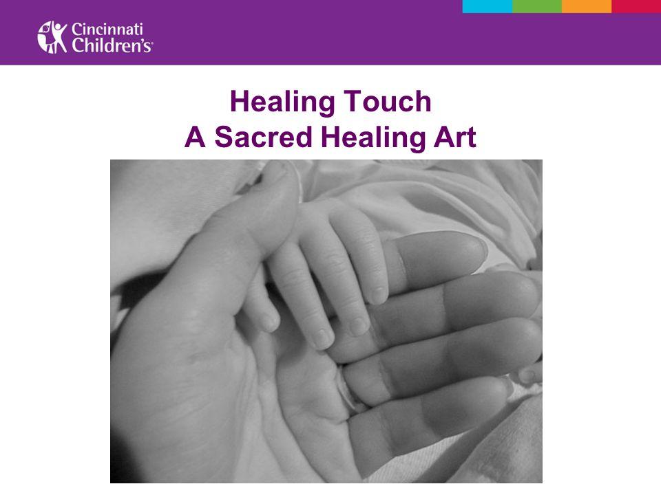 Healing Touch A Sacred Healing Art