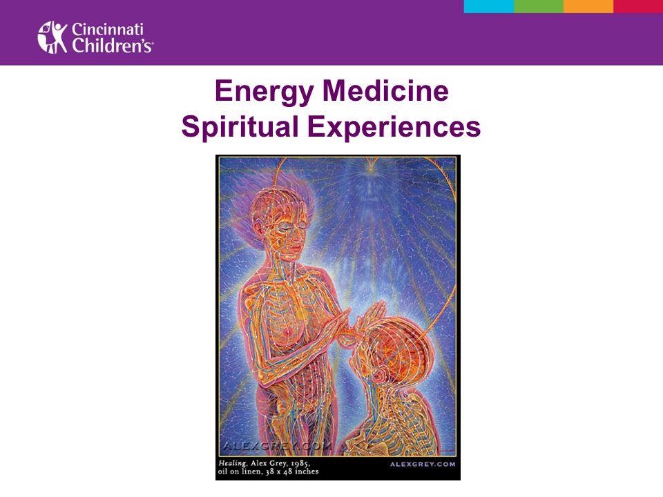 Energy Medicine Spiritual Experiences