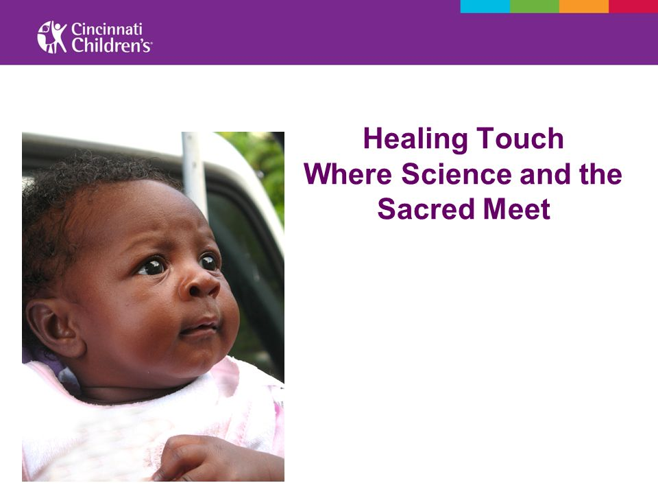 Healing Touch Where Science and the Sacred Meet