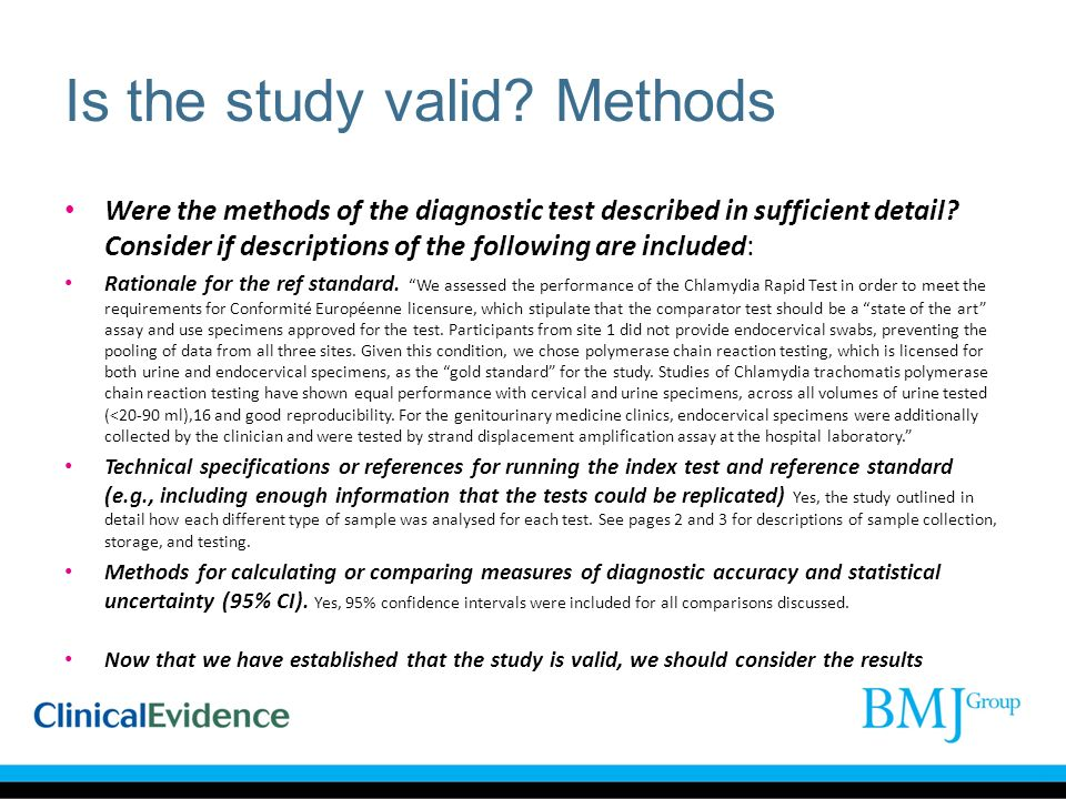 Is the study valid? Methods Were the methods of the diagnostic test described in sufficient detail? Consider if descriptions of the following are incl