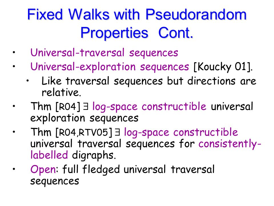 Fixed Walks with Pseudorandom Properties Cont.