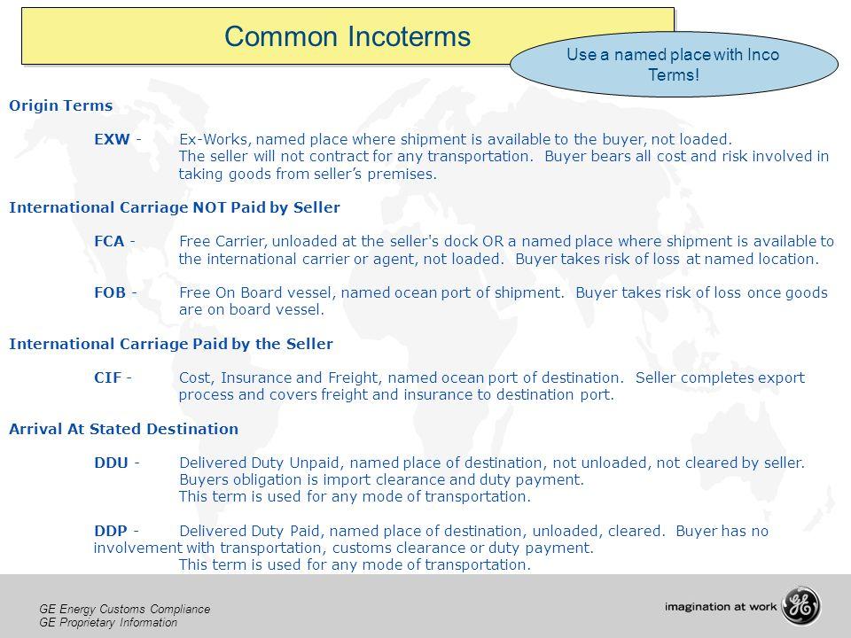 GE Energy Customs Compliance GE Proprietary Information GE Energy Customs Compliance GE Proprietary Information GE Energy Customs Compliance GE Propri