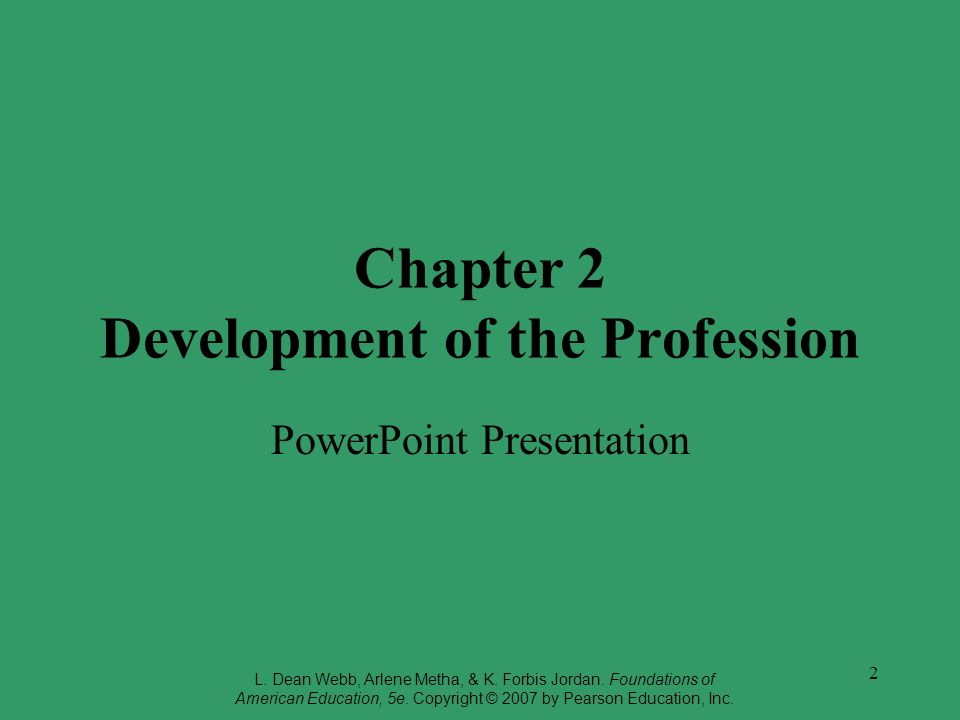 2 Chapter 2 Development of the Profession PowerPoint Presentation L.