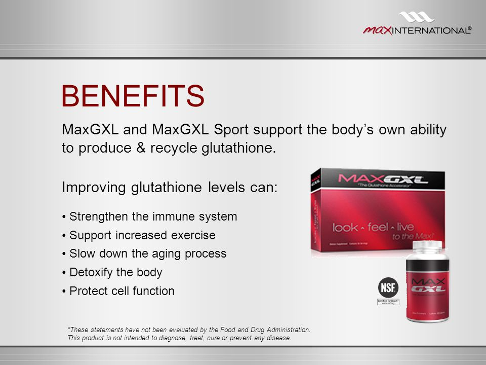 MaxGXL and MaxGXL Sport support the bodys own ability to produce & recycle glutathione. Improving glutathione levels can: Strengthen the immune system