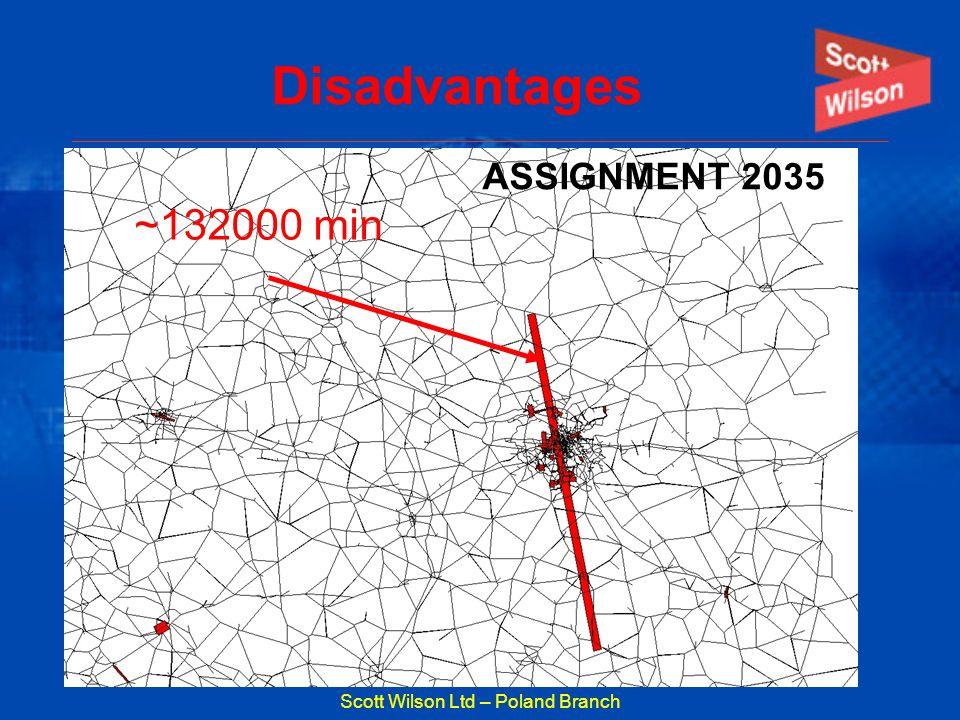 Scott Wilson Ltd – Poland Branch Disadvantages ~132000 min ASSIGNMENT 2035