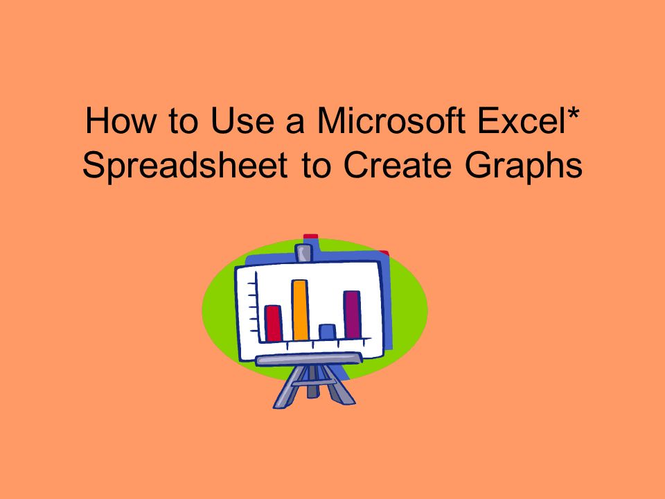How to Use a Microsoft Excel* Spreadsheet to Create Graphs