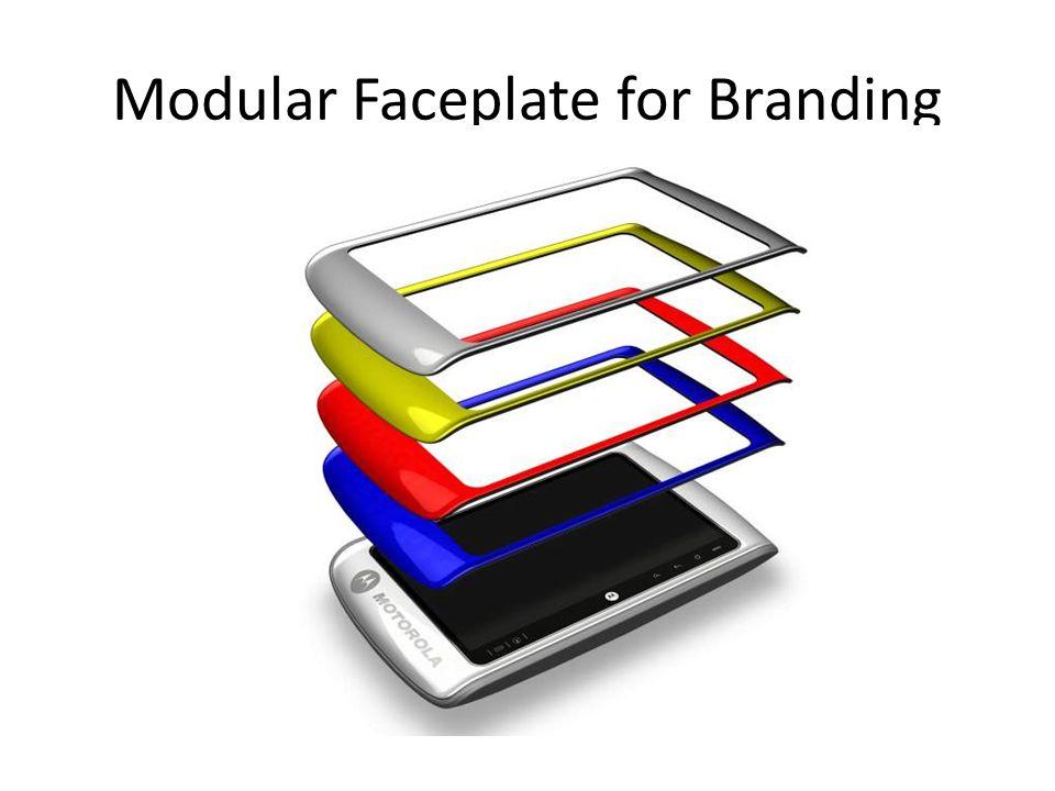 Modular Faceplate for Branding