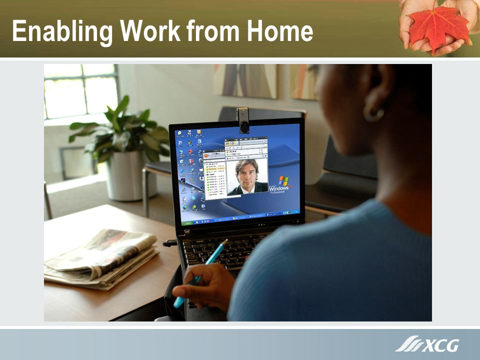 Enabling Work from Home