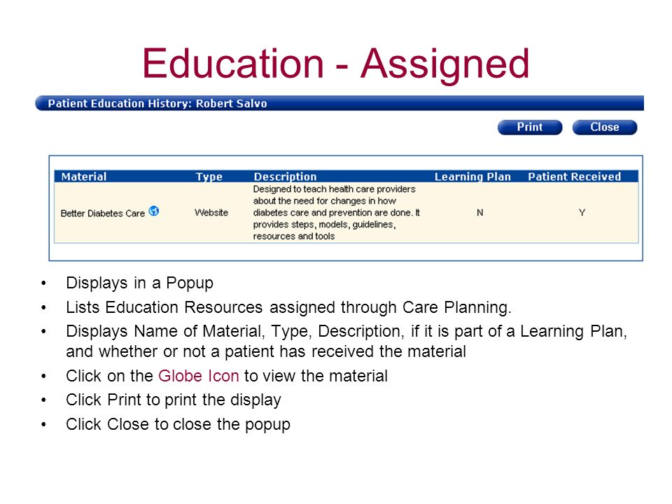 Education - Assigned Displays in a Popup Lists Education Resources assigned through Care Planning. Displays Name of Material, Type, Description, if it