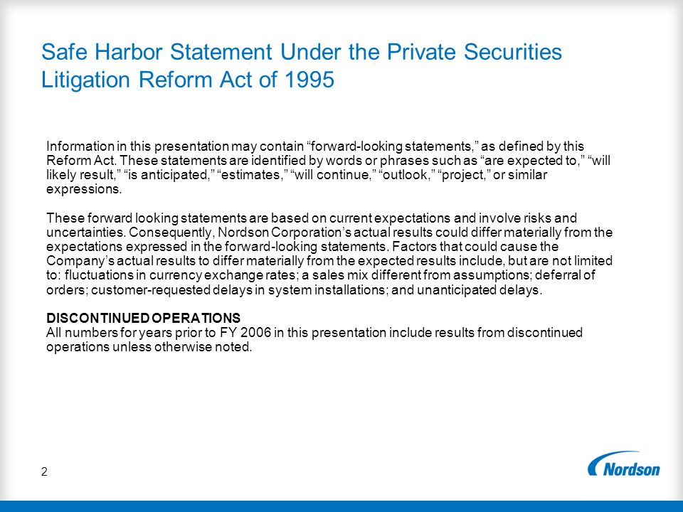 2 Safe Harbor Statement Under the Private Securities Litigation Reform Act of 1995 Information in this presentation may contain forward-looking statem