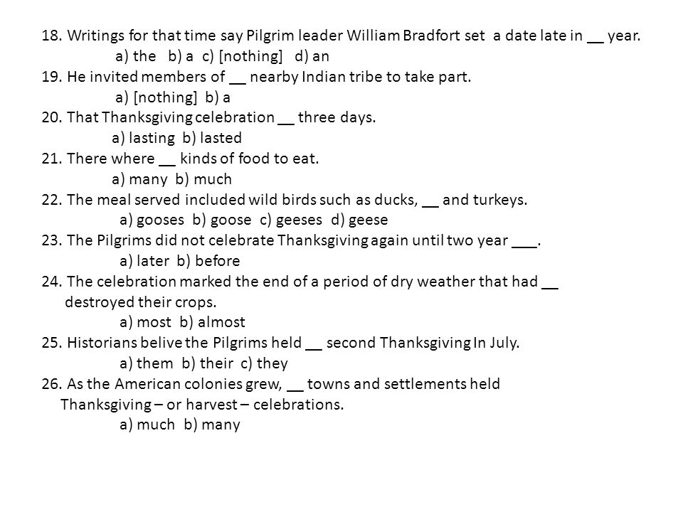 18. Writings for that time say Pilgrim leader William Bradfort set a date late in __ year.