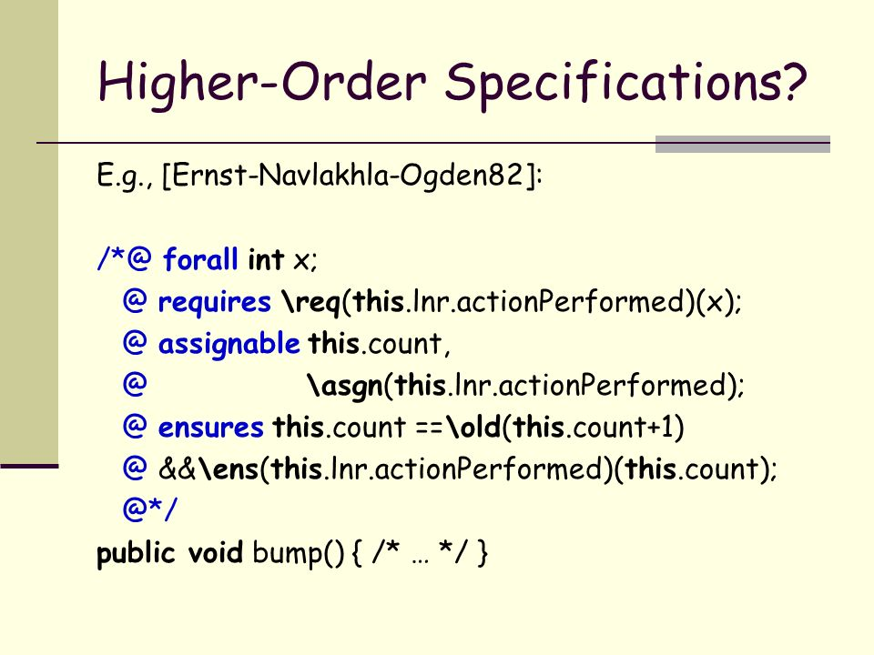 Higher-Order Specifications.