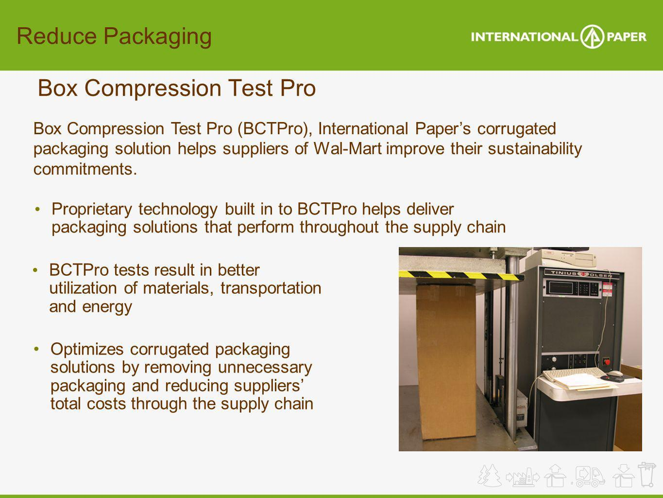 Reduce Packaging Box Compression Test Pro Optimizes corrugated packaging solutions by removing unnecessary packaging and reducing suppliers total cost