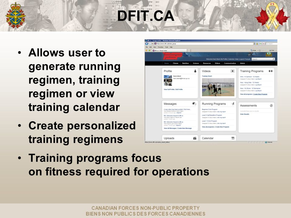 CANADIAN FORCES NON-PUBLIC PROPERTY BIENS NON PUBLICS DES FORCES CANADIENNES DFIT.CA Allows user to generate running regimen, training regimen or view